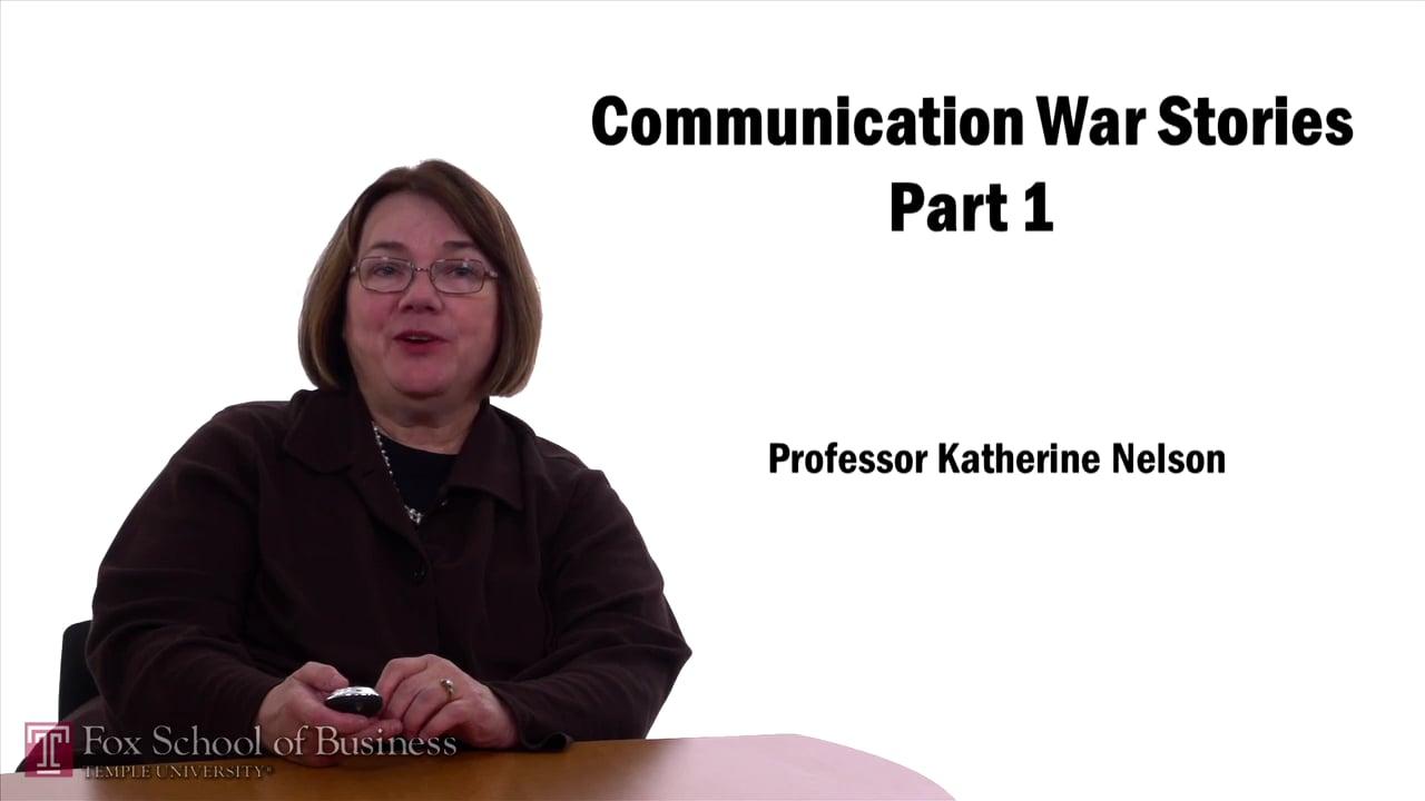 57605Communication War Stories Part 1