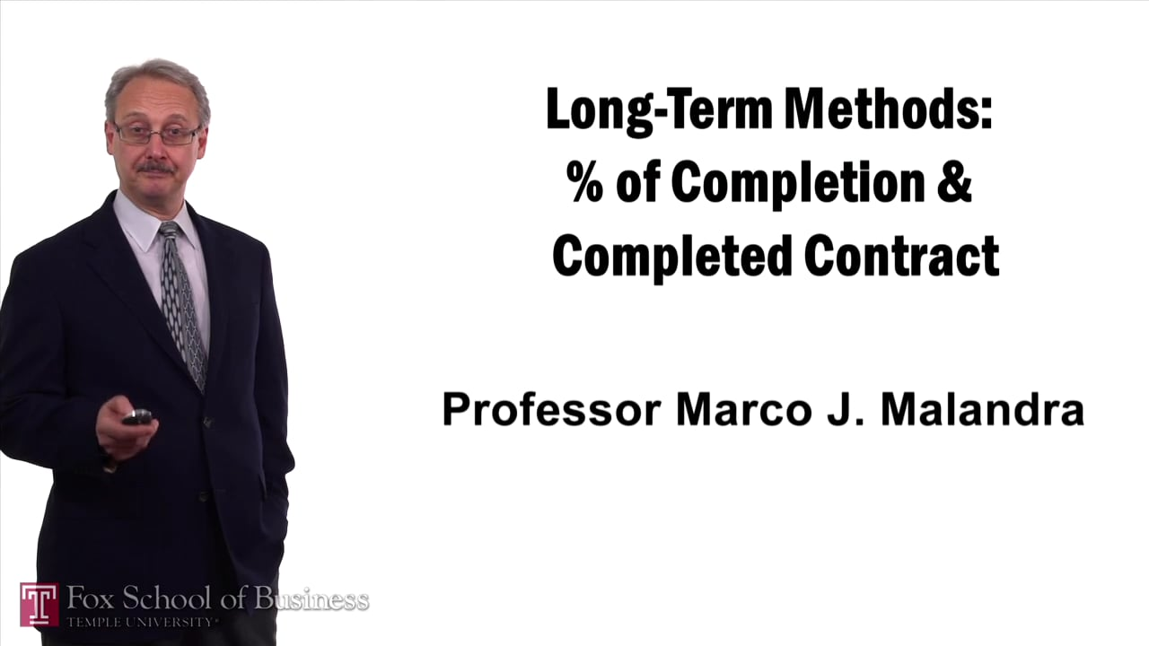 57401Long-Term Methods – Percent of Completion and Completed Contract