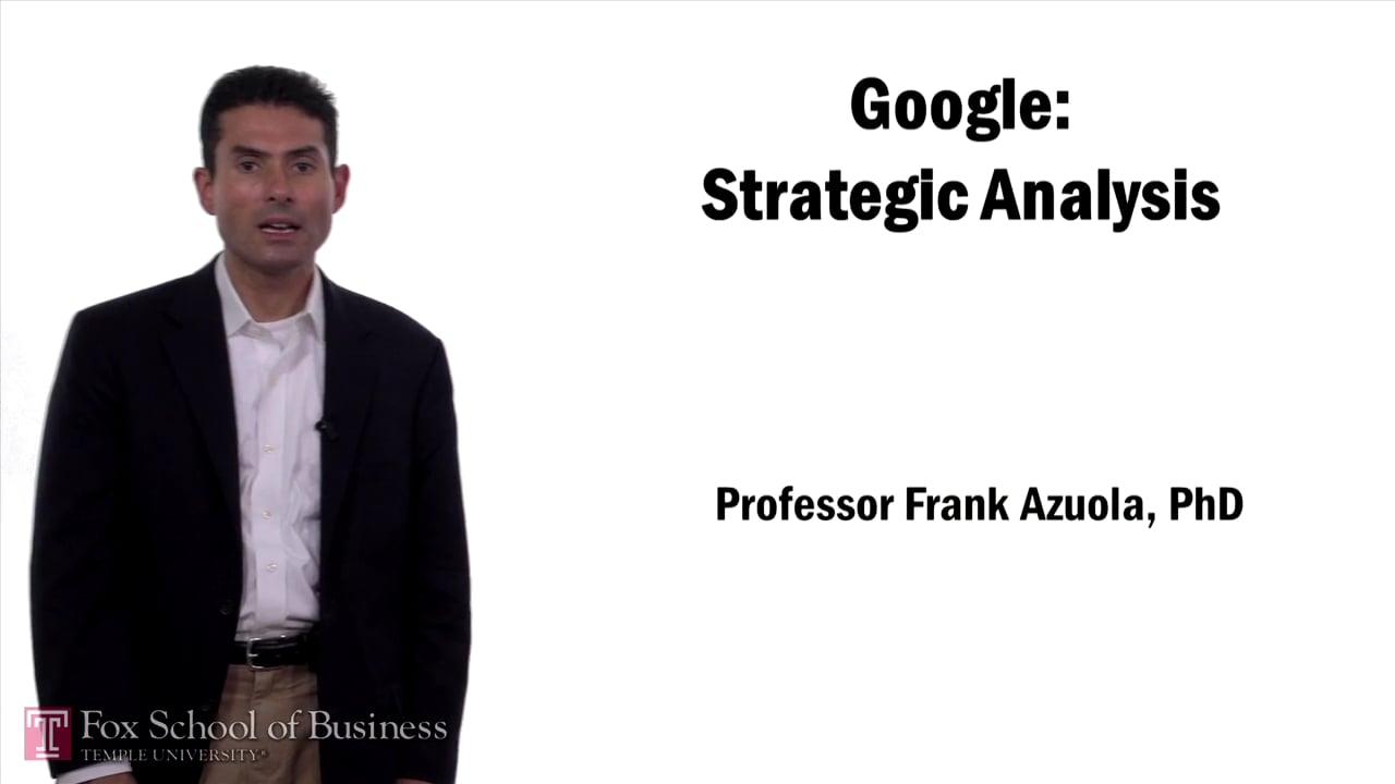57615Google Strategic Analysis
