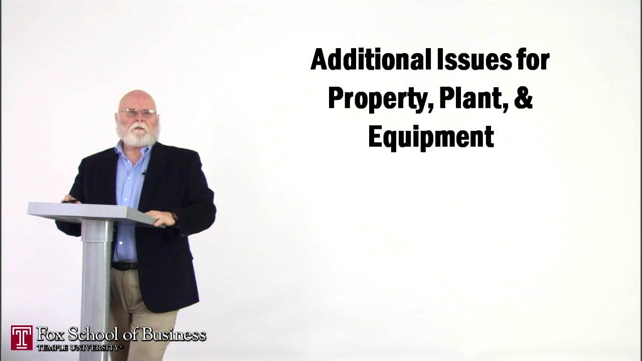 57152Additional Issues for Property, Plant, Equipment