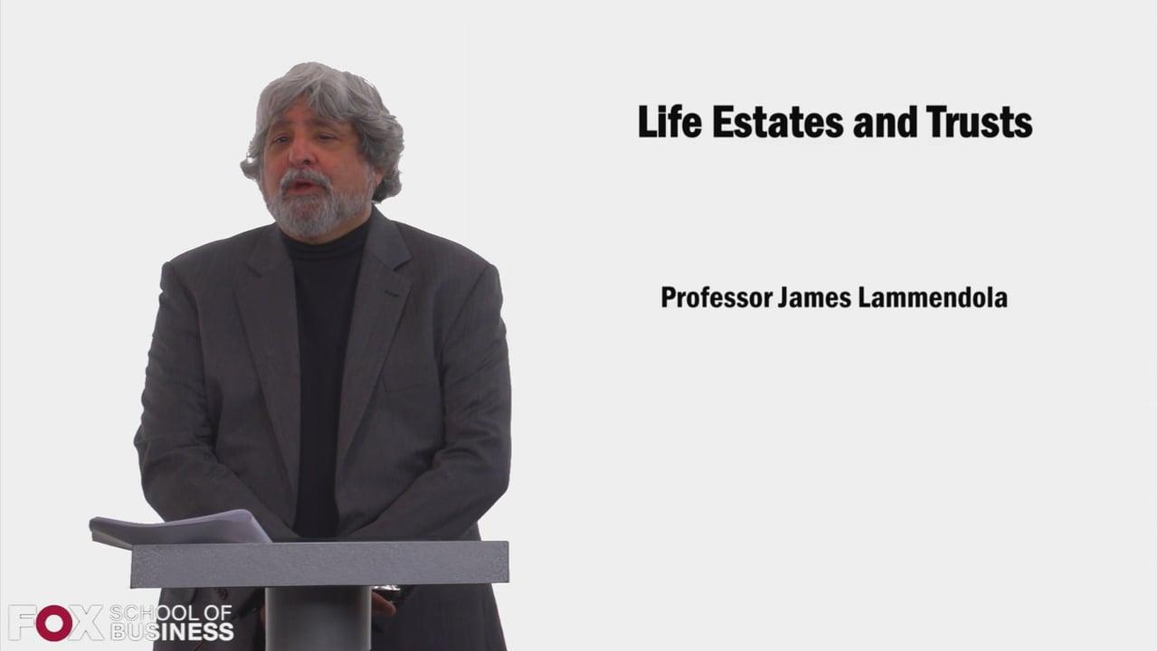 58527Life Estates and Trusts