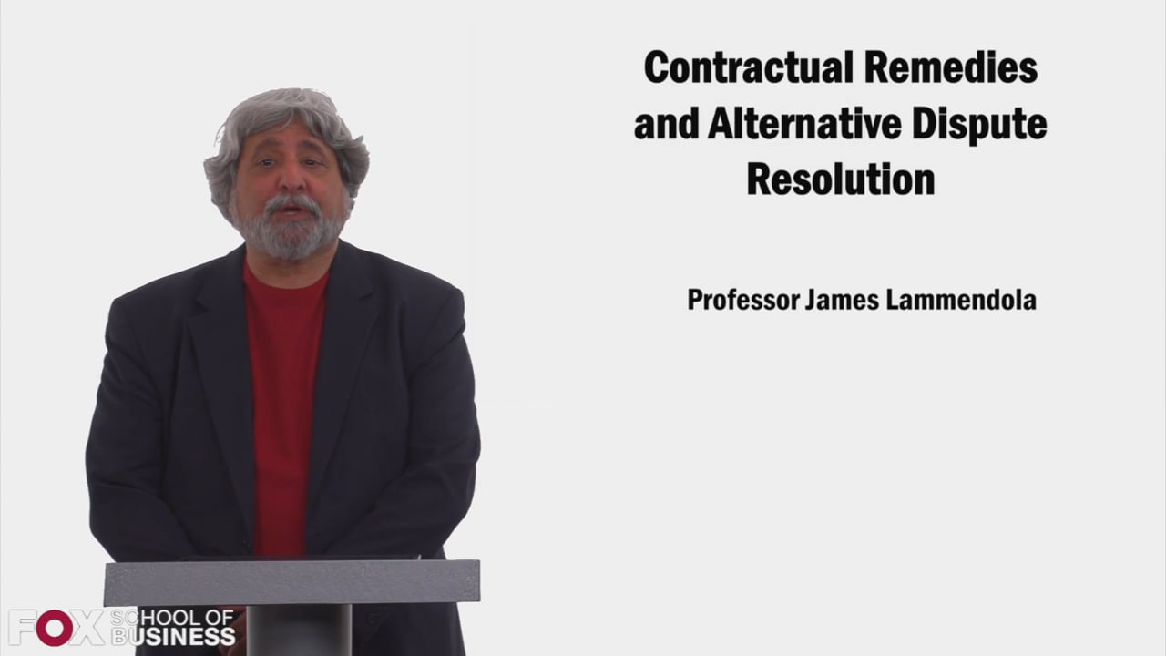 58515Contractual Remedies and Alternative Dispute Resolution