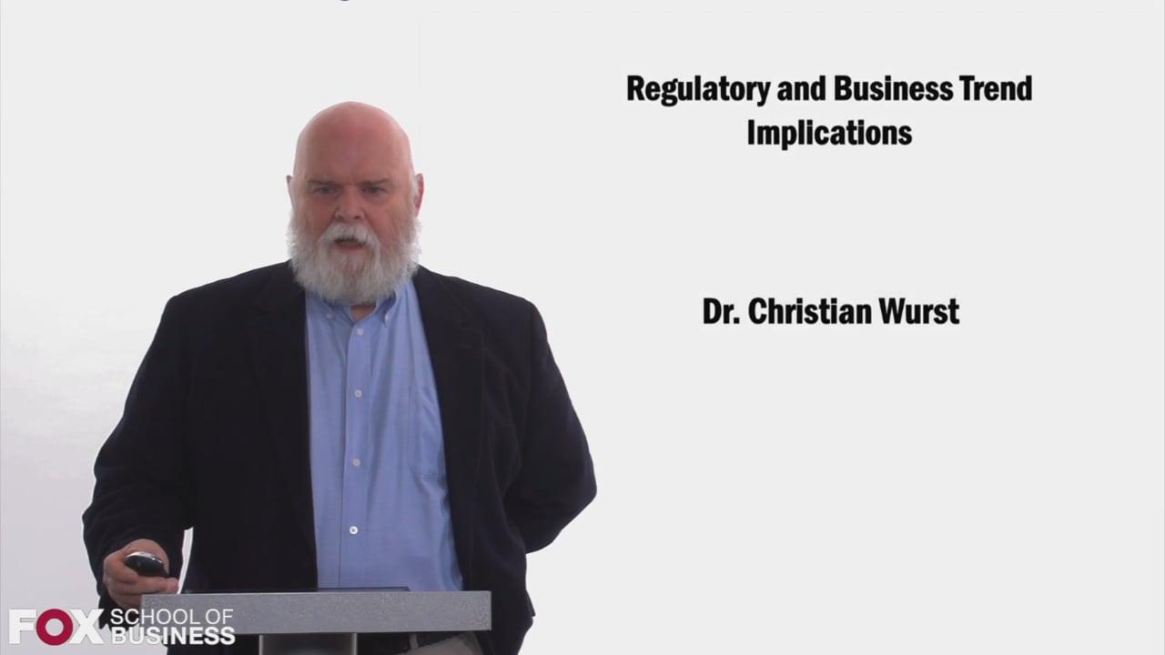 58467Regulatory and Buisiness Trend Implications
