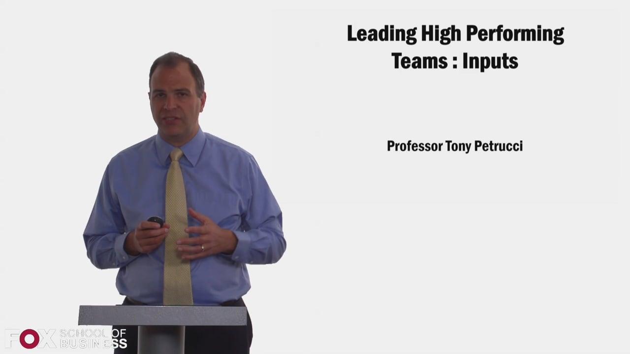58349Leading High Performing Teams – Inputs