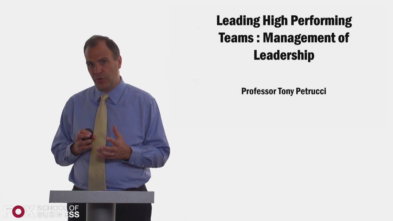 58348Leading High Performing Teams – Management of Leadership
