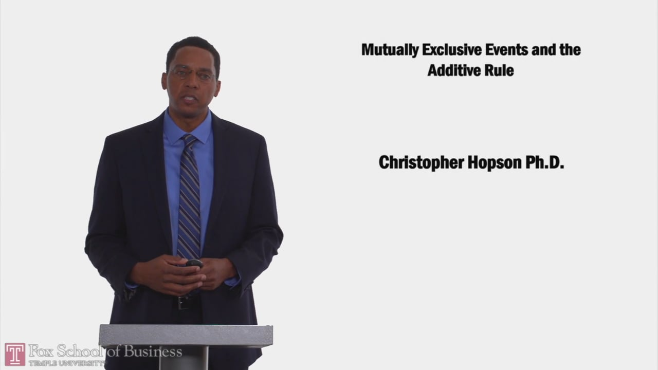 58222Mutually Exclusive Events and the Additive Rule