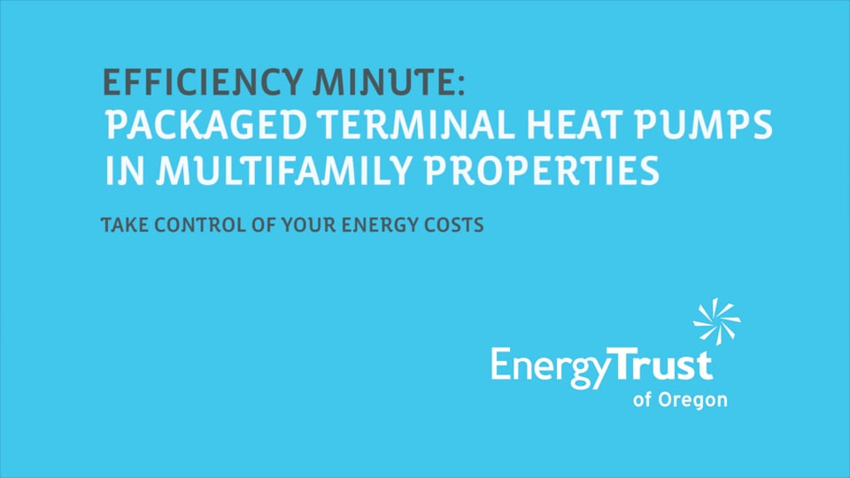 Thumbnail of video for Efficiency Minute: Packaged Terminal Heat Pumps
