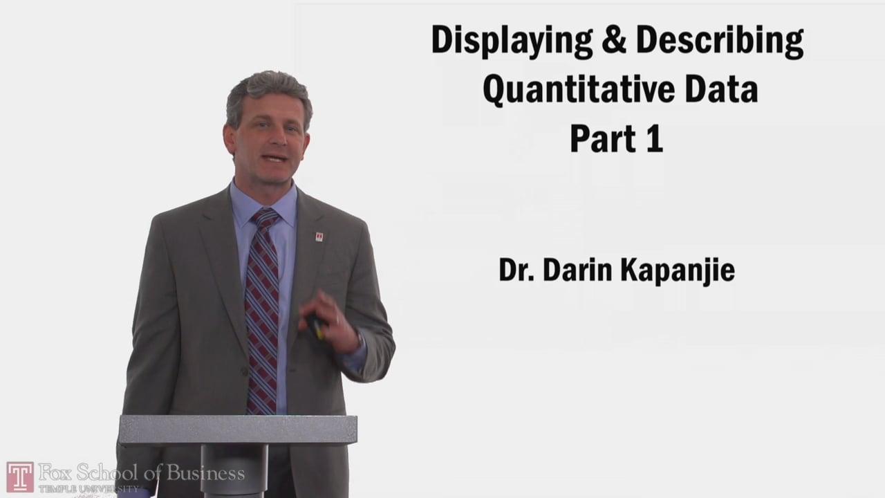 58267Displaying Describing Quantitative Data PT1