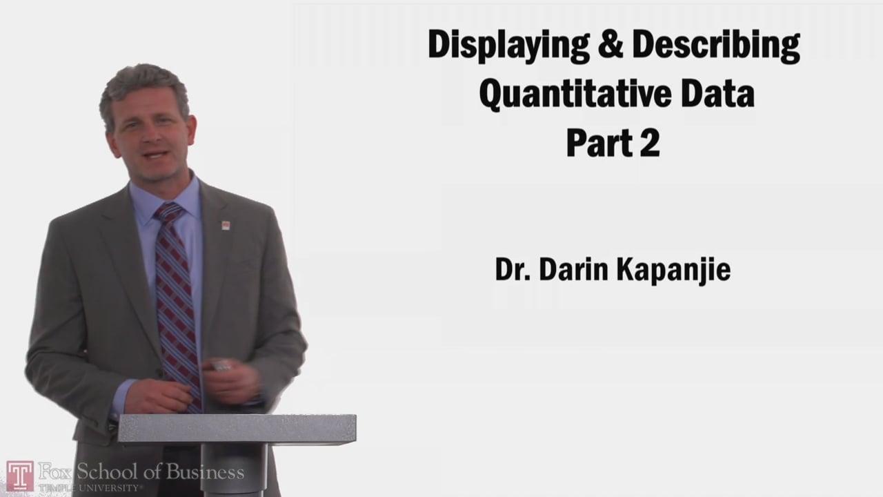 58268Displaying Describing Quantitative Data PT2
