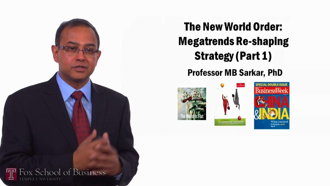58296The New World Order – Mega Trends, Part 1