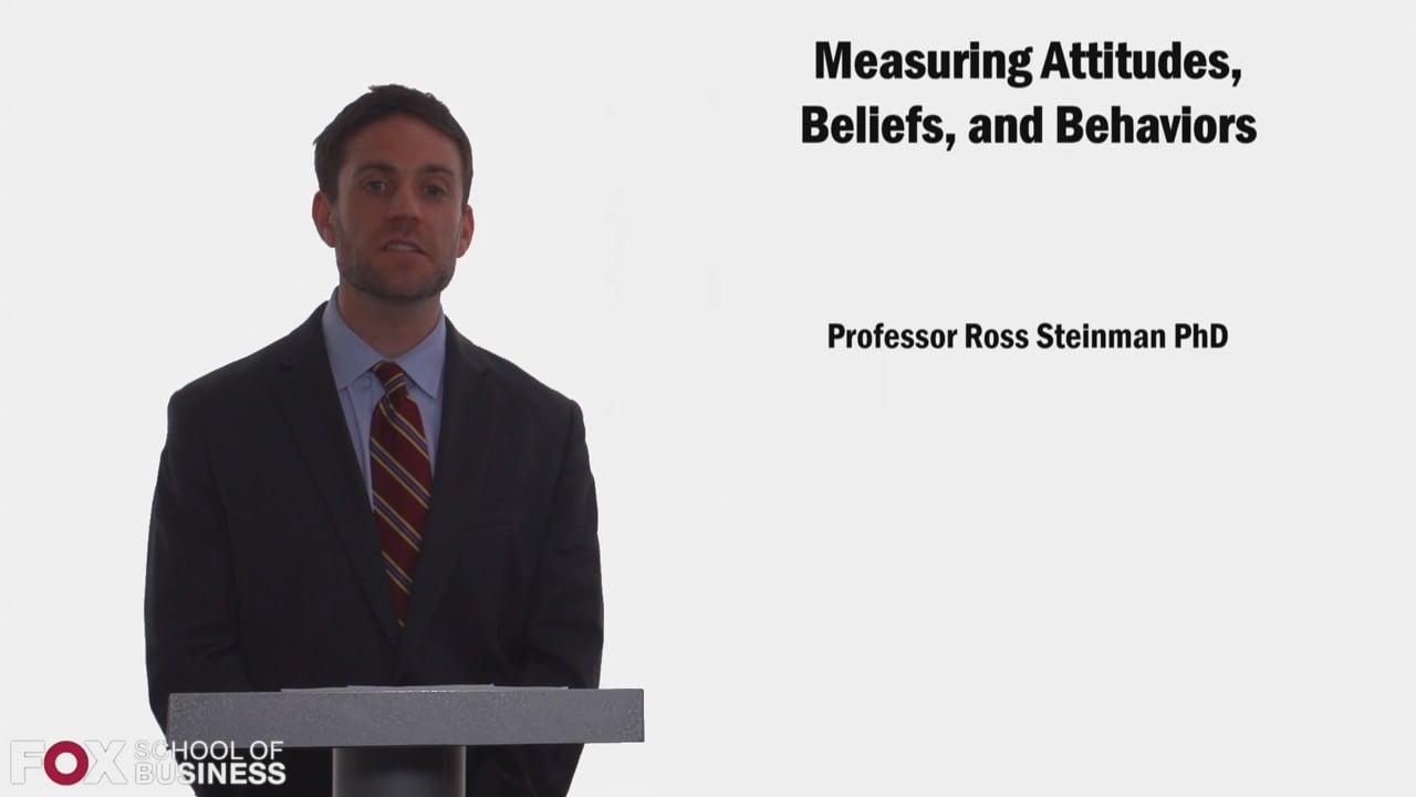 58314Measuring Attitudes, Beliefs, and Behaviors