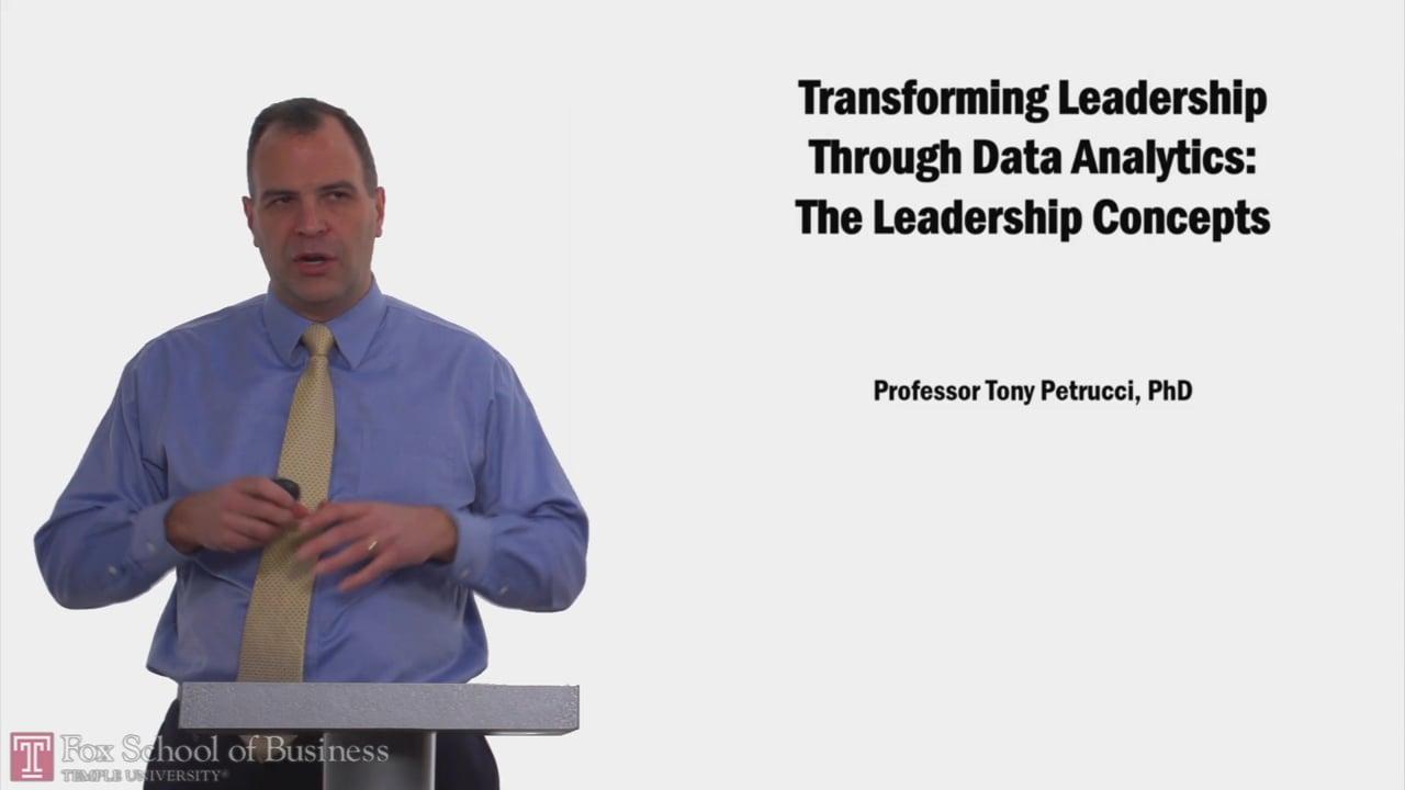 58198Transforming Leadership Through Data Analytics: The Leadership Concepts
