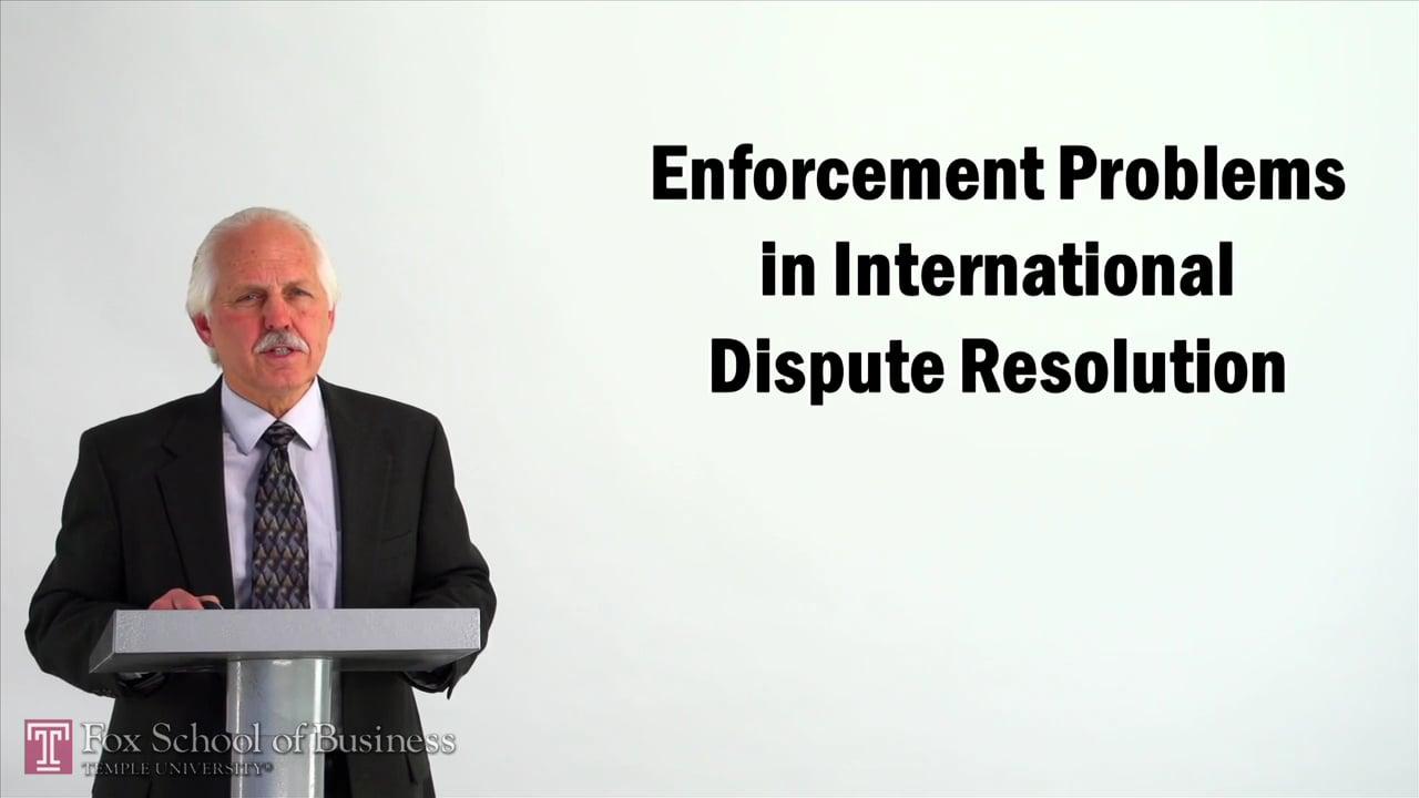 57057Enforcement Problems in International Dispute Resolution