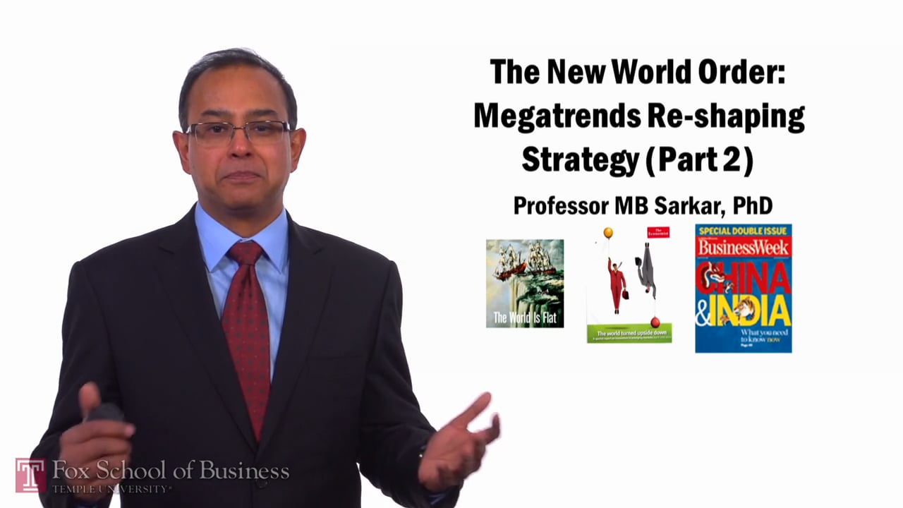 58297The New World Order – Mega Trends, Part 2