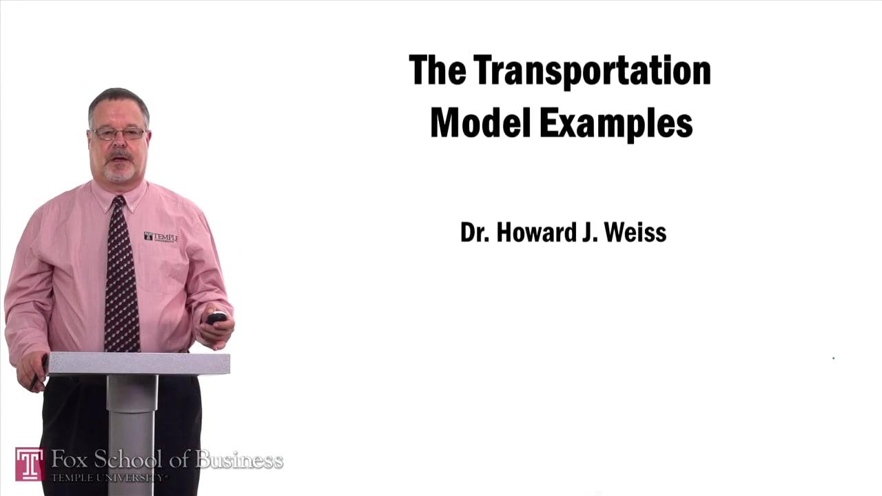 57529Transportation Model Examples