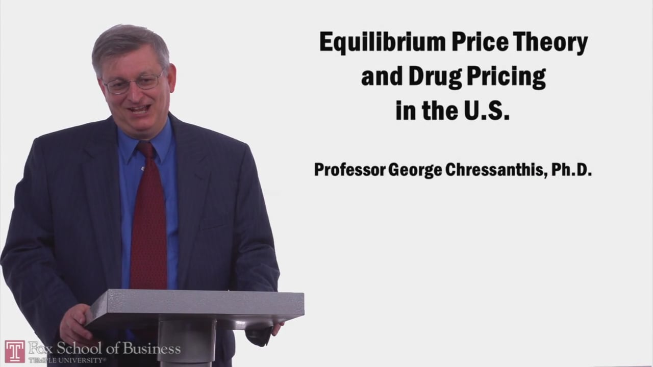 57974Equilibrium Price Theory and Drug Pricing in the U.S.