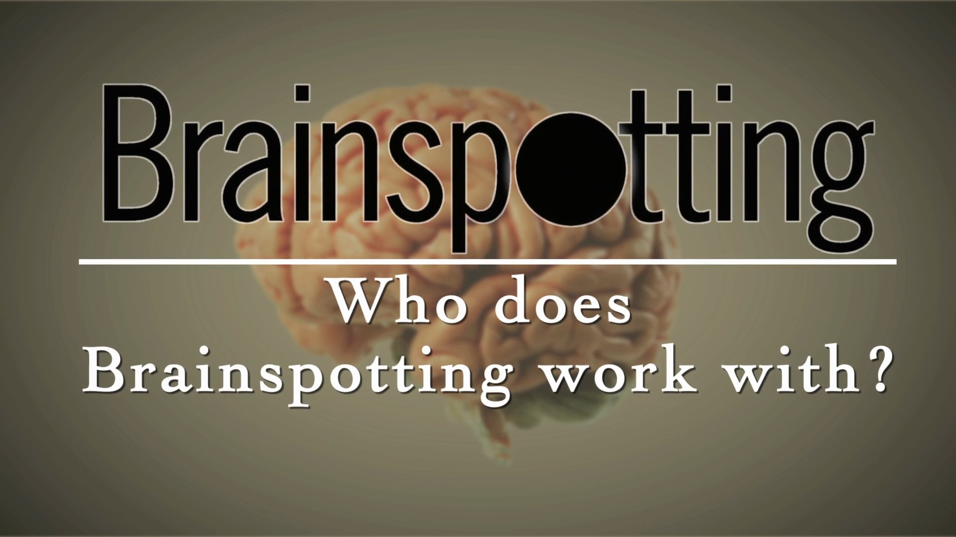 Who does Brainspotting work with?