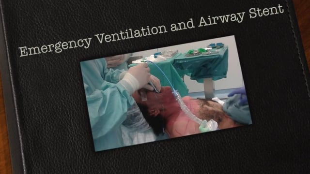 Emergency ventilation and stent