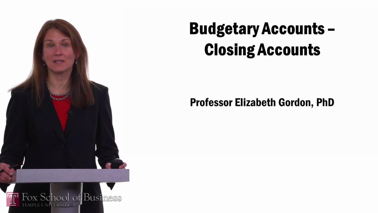 57675Budgetary Accounts-Closing Accounts