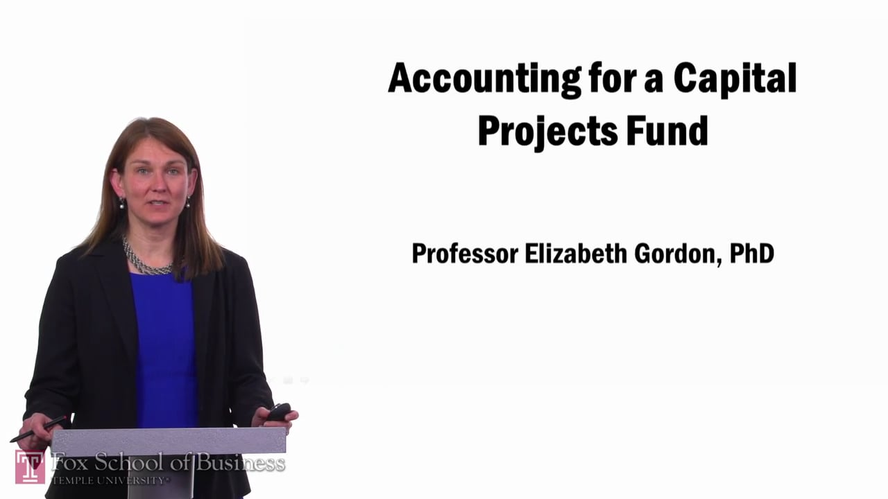 57669Accounting for a Capital Projects Fund