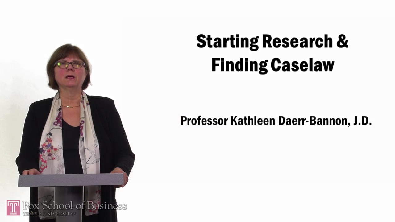 57667Starting Research & Finding Caselaw