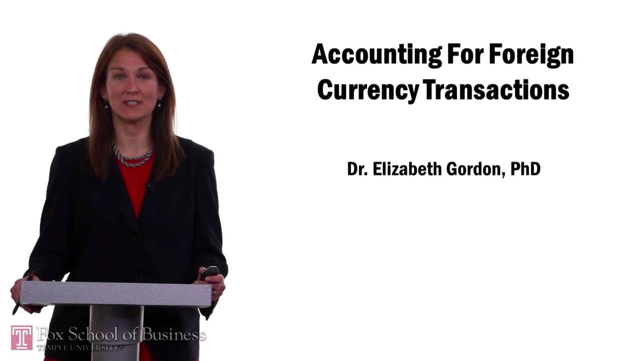 57653Accounting for Foreign Currency Transactions