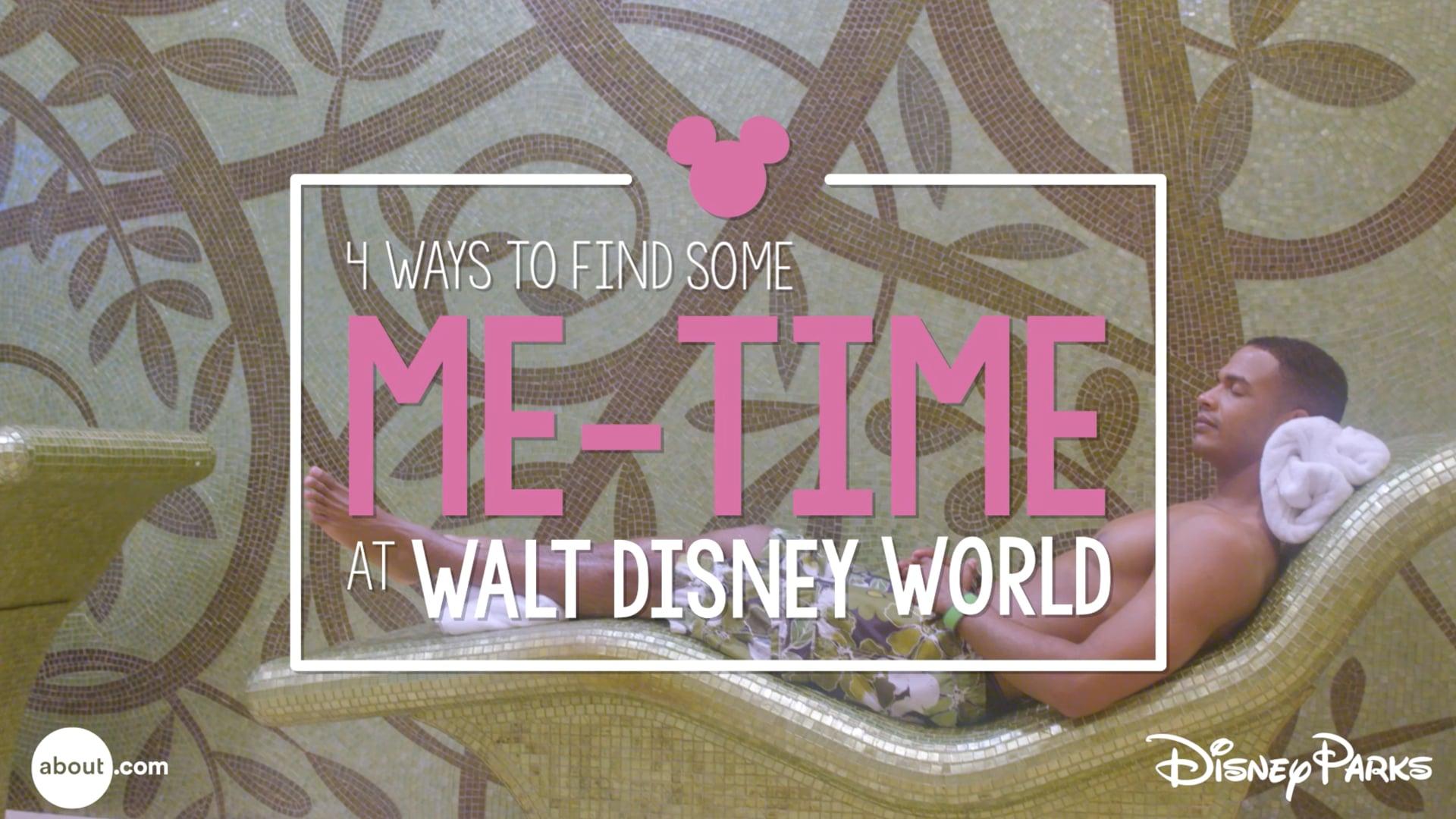 4 Ways to Find Some Me-Time at Walt Disney World