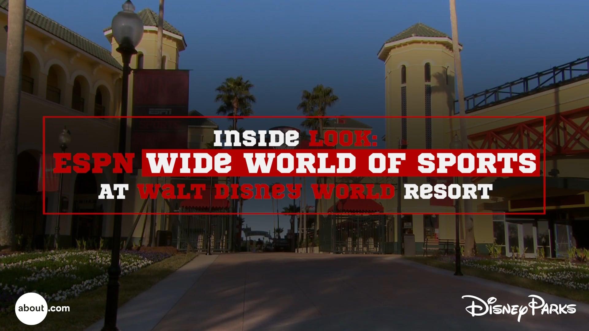 Inside Look - ESPN Wide World of Sports