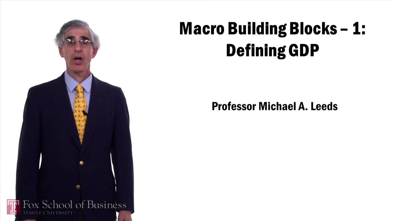57642Macro Building Block: Defining GDP