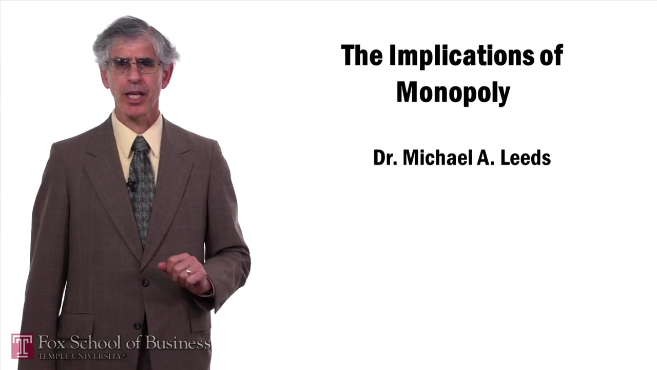 57643Implications of Monopoly
