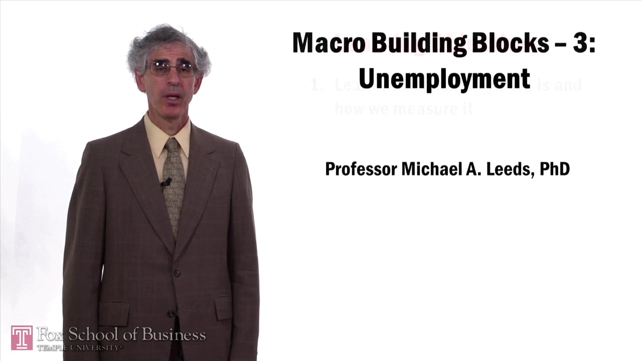 57639Macro Building Blocks: Unemployment