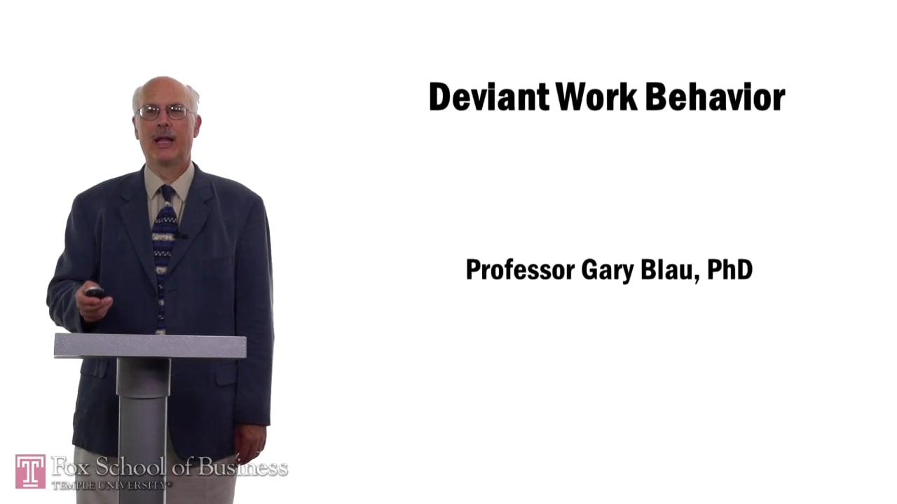 57567Deviant Work Behavior