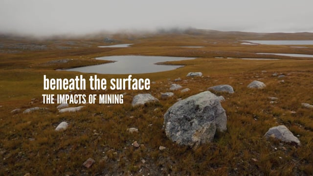 Beneath the Surface: The Impacts of Mining (ENGLISH)