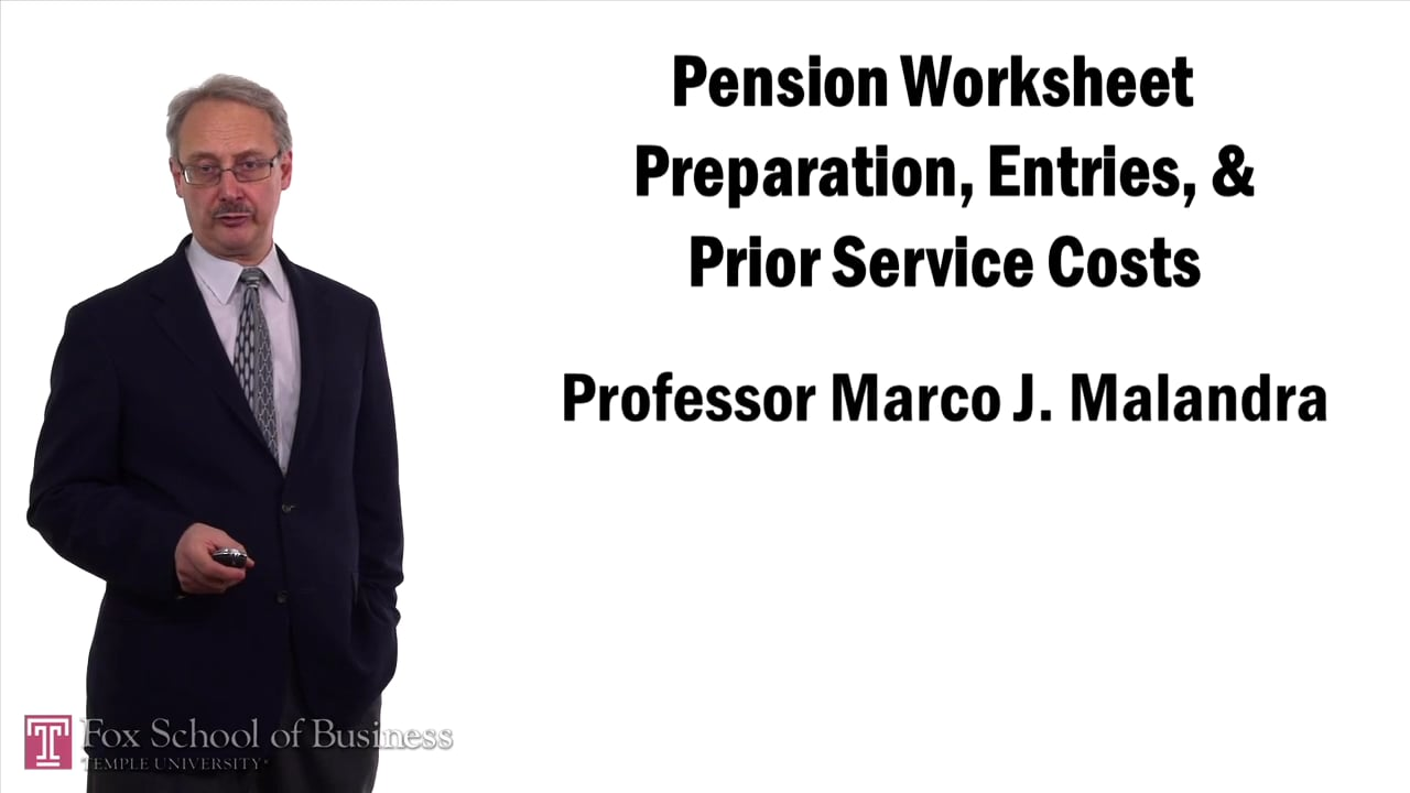 57392Pension Worksheet Preparation Entries and Prior Service Costs