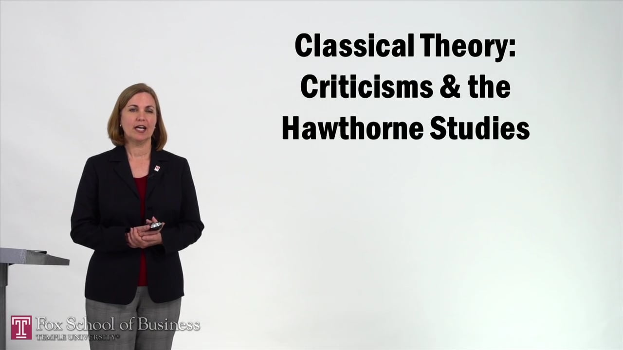 57245Classical Theory – Criticisms and Hawthorne Studies