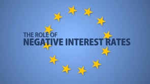 The Role of Negative Interest Rates