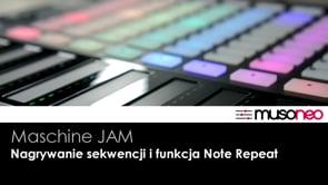 Nagrywanie sekwencji i funkcja Note Repeat