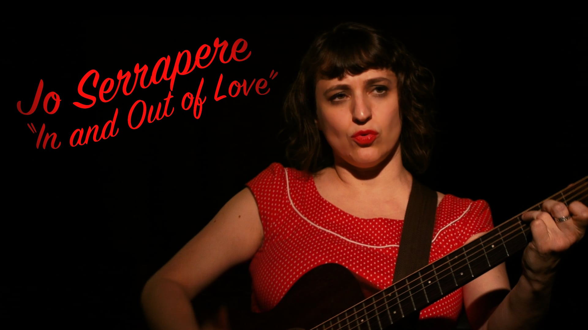 Jo Serrapere- In and Out of Love