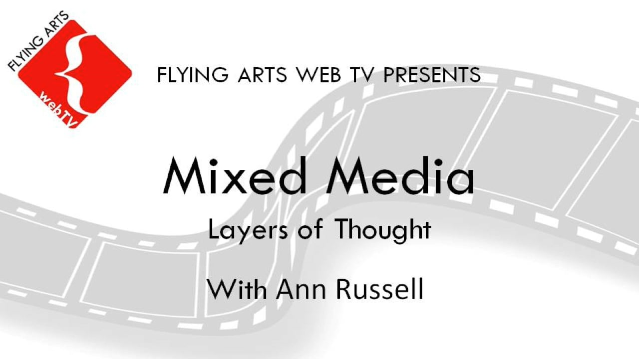 Mixed Media - Layers of Thought with Ann Russell