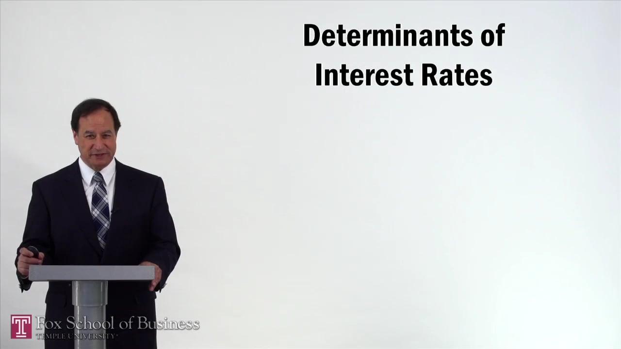57215Determinants of Interest Rates