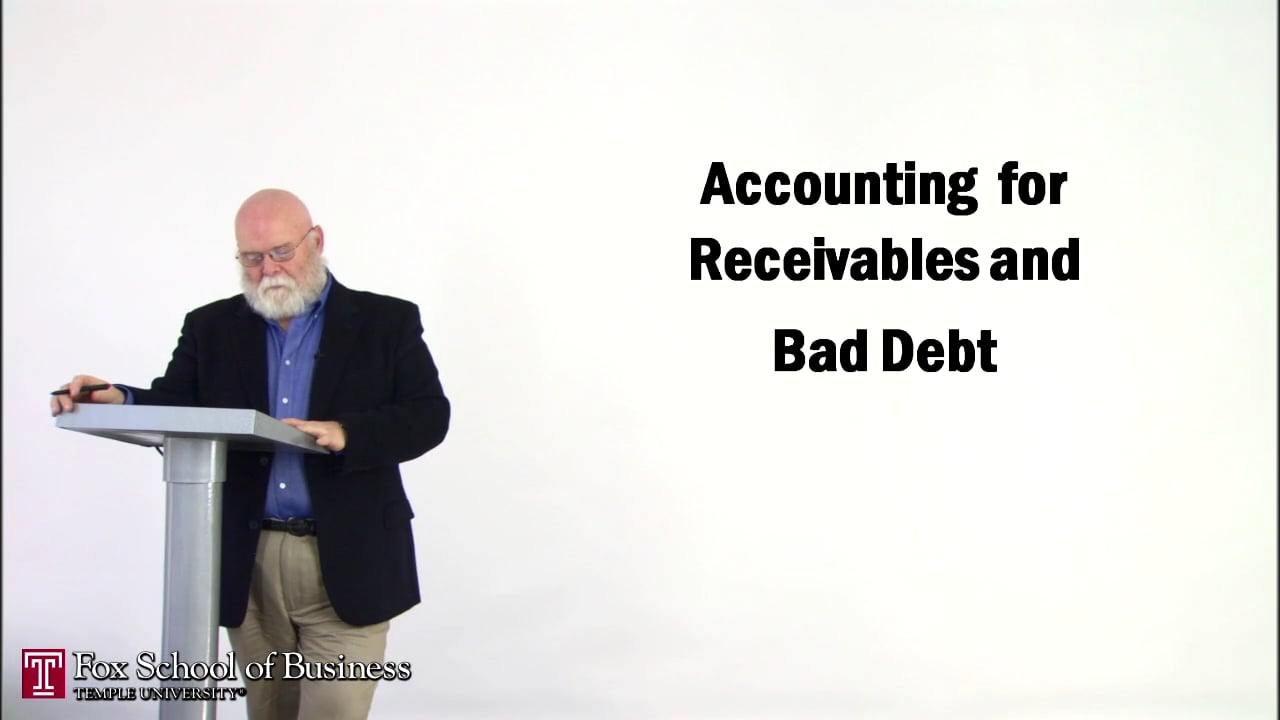57150Accounting for Receivables and Bad Debt