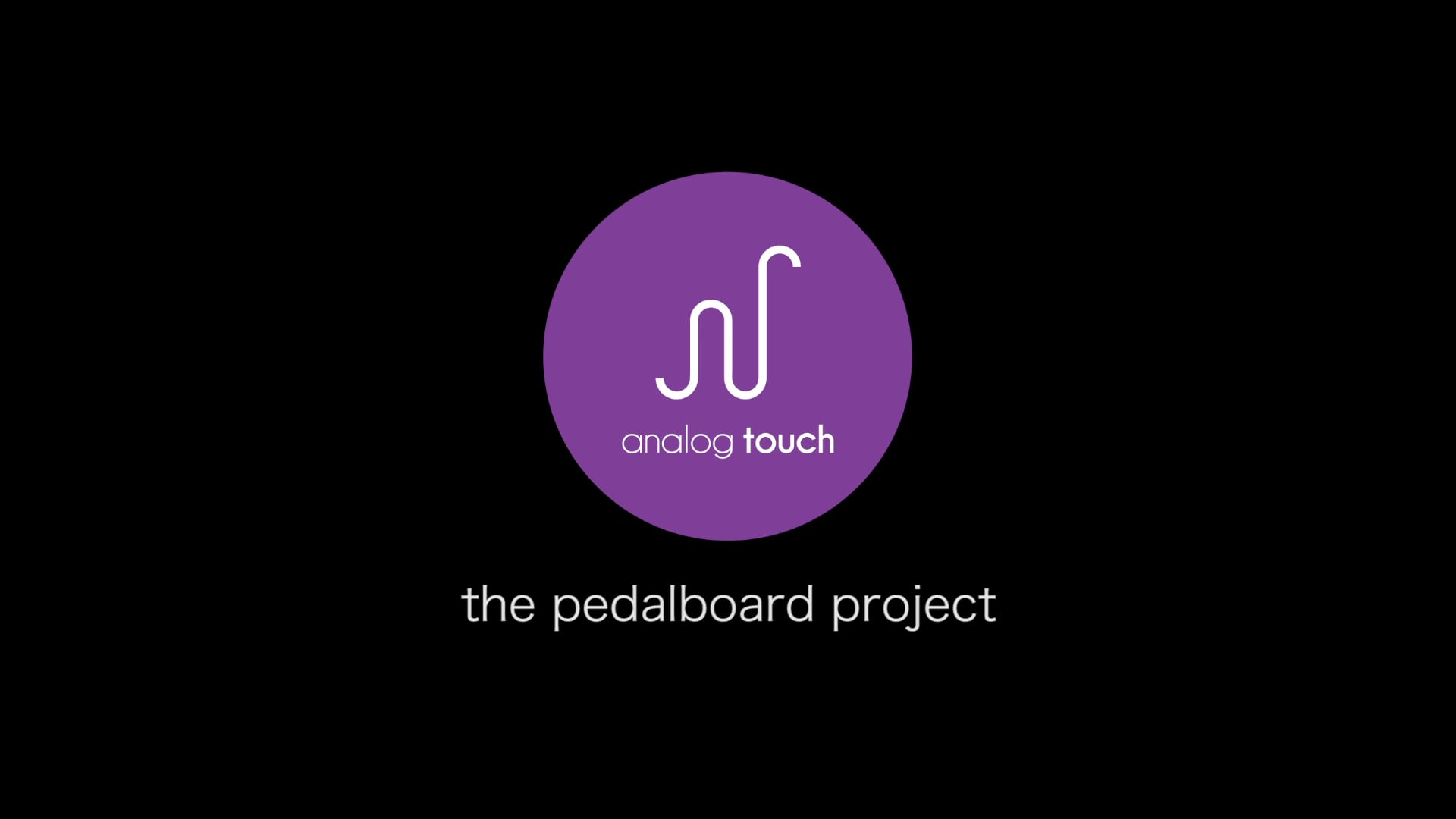 Analog Touch | the pedalboard project | teaser trailer