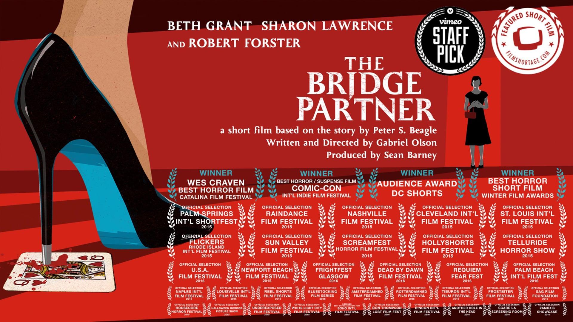 THE BRIDGE PARTNER - Short Film
