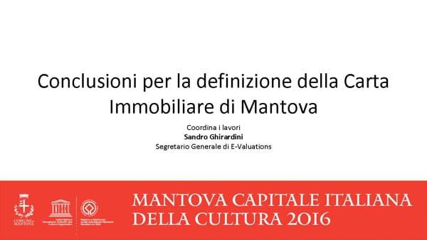 Conclusioni per la definizione della Carta Immobiliare di Mantova