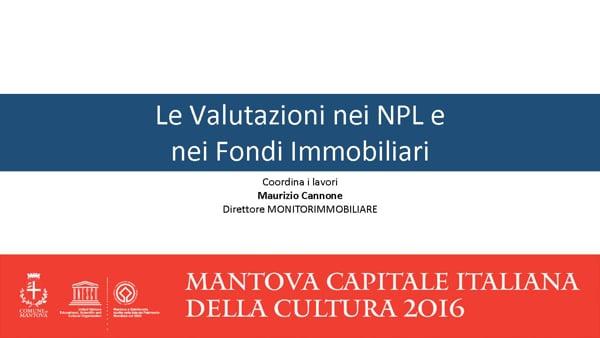 Le Valutazioni nei NPL e nei Fondi Immobiliari