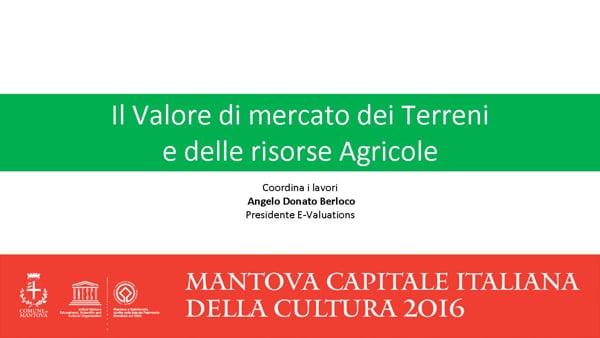 Il Valore di mercato dei Terreni e delle risorse Agricole