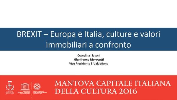 BREXIT - Europa e Italia, culture e valori immobiliari a confronto