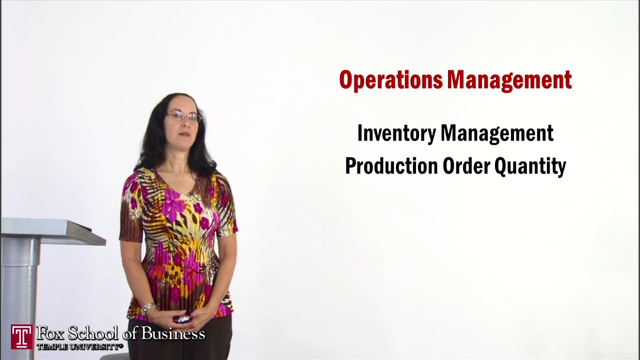56936Inventory III: Production Order Quantity