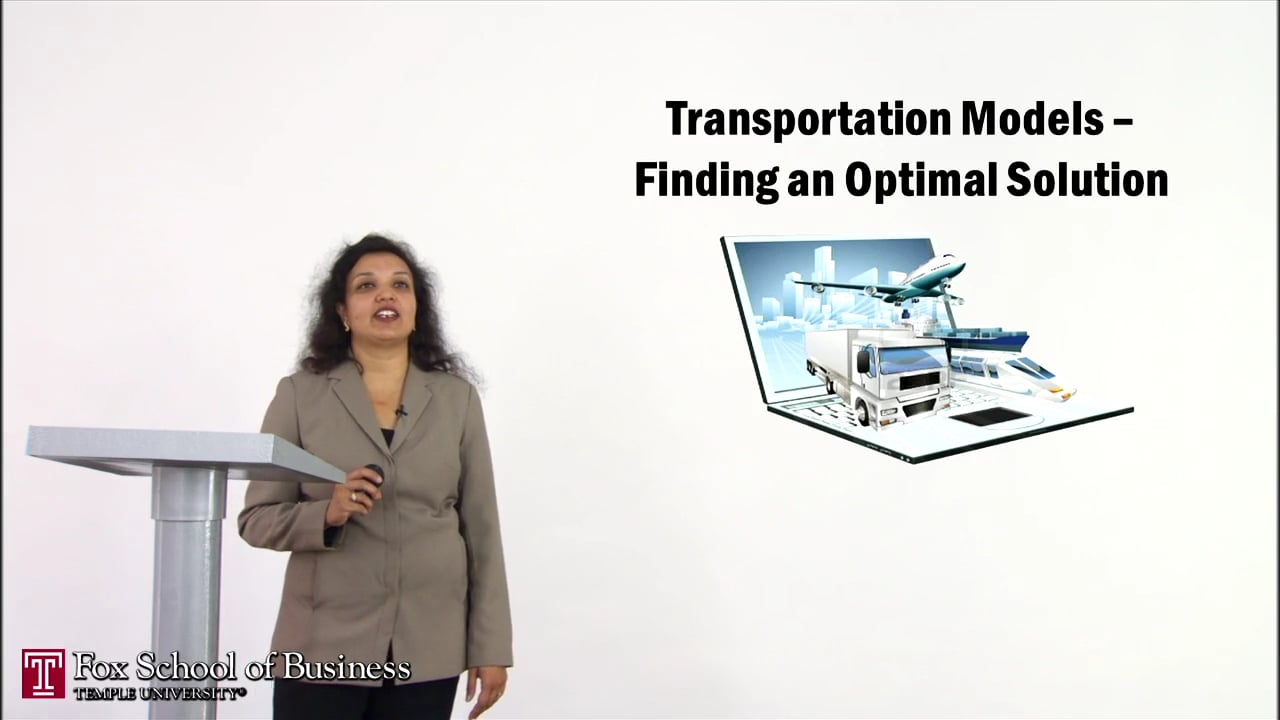 56906Transportation Models II: Finding an Optimal Solution