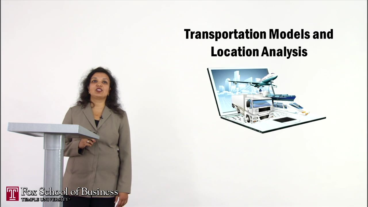56907Transportation Models III: Location Analysis